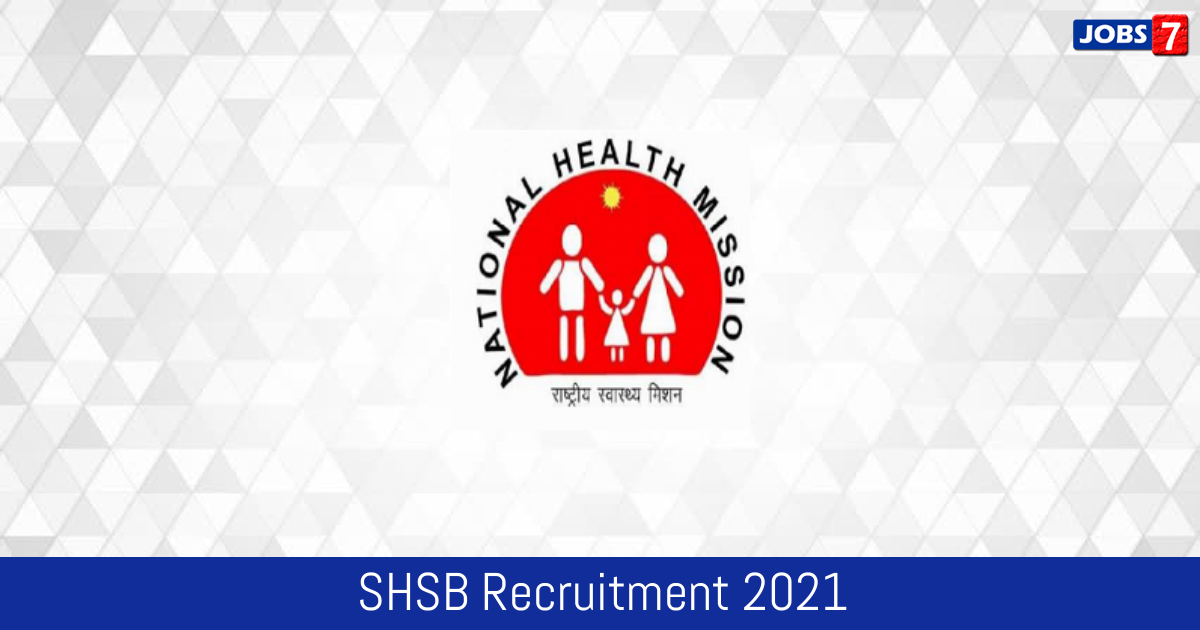 SHSB Recruitment 2021:  Jobs in SHSB   Apply @ statehealthsocietybihar.org