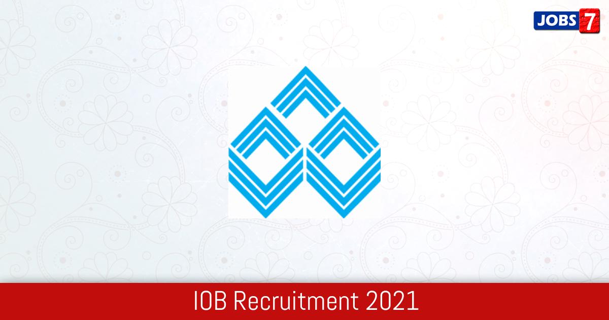 IOB Recruitment 2021:  Jobs in IOB | Apply @ www.iob.in