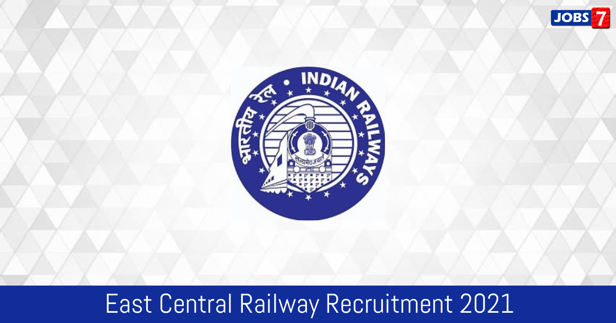 East Central Railway Recruitment 2021: 2142 Jobs in East Central Railway | Apply @ ecr.indianrailways.gov.in