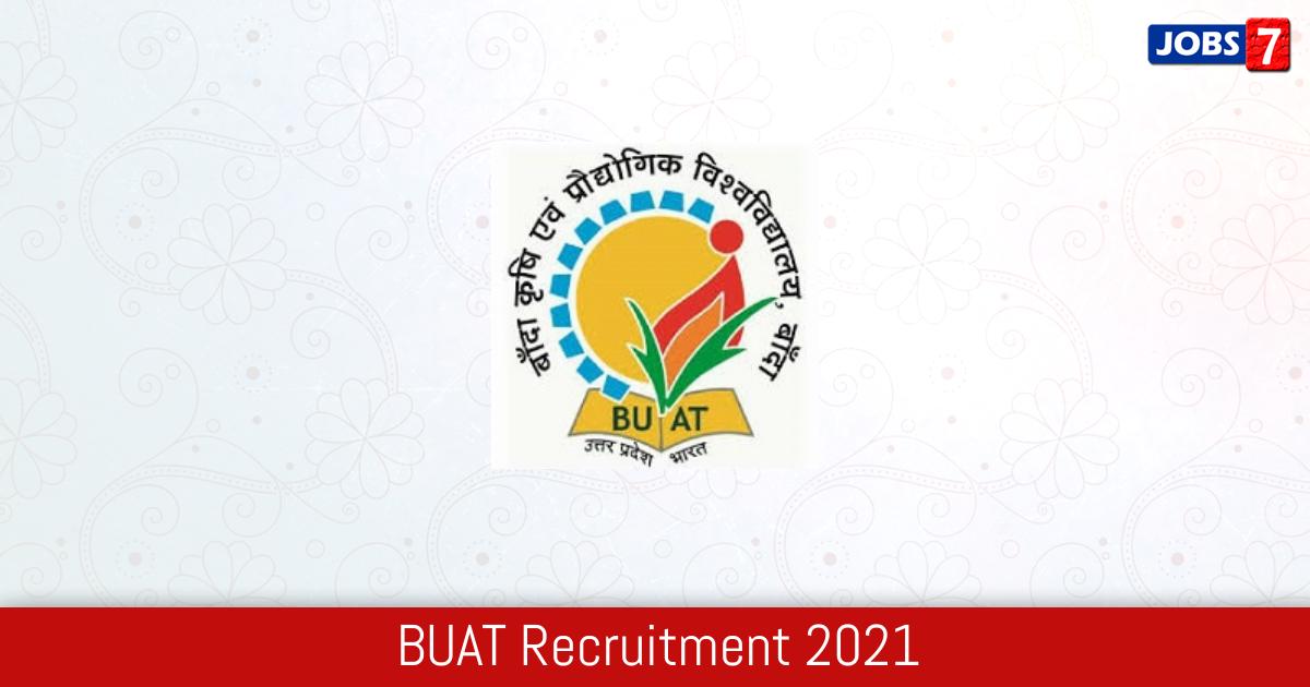 BUAT Recruitment 2021:  Jobs in BUAT | Apply @ buat.edu.in