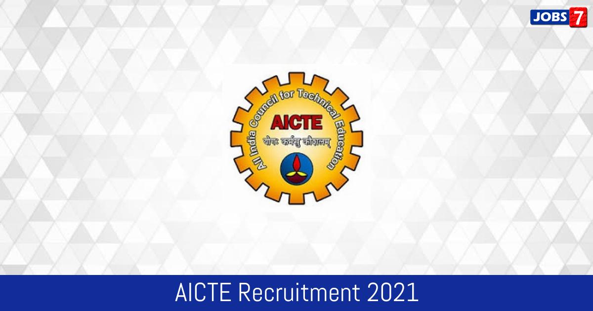 AICTE Recruitment 2021:  Jobs in AICTE | Apply @ aicte-india.org