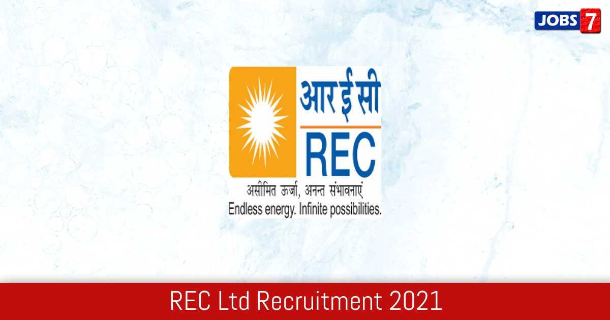 REC Ltd Recruitment 2021:  Jobs in REC Ltd | Apply @ www.recindia.nic.in