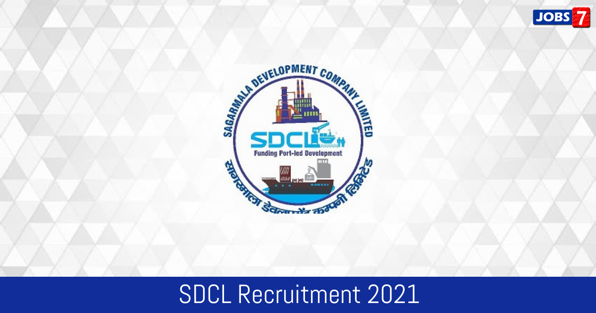 SDCL Recruitment 2021:  Jobs in SDCL | Apply @ www.sdclindia.com