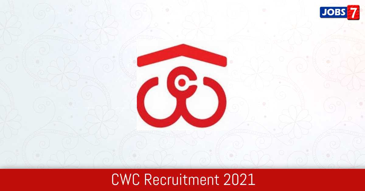 CWC Recruitment 2021:  Jobs in CWC | Apply @ cewacor.nic.in
