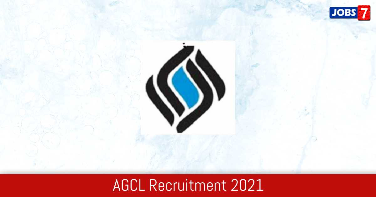AGCL Recruitment 2021:  Jobs in AGCL | Apply @ assamgas.org