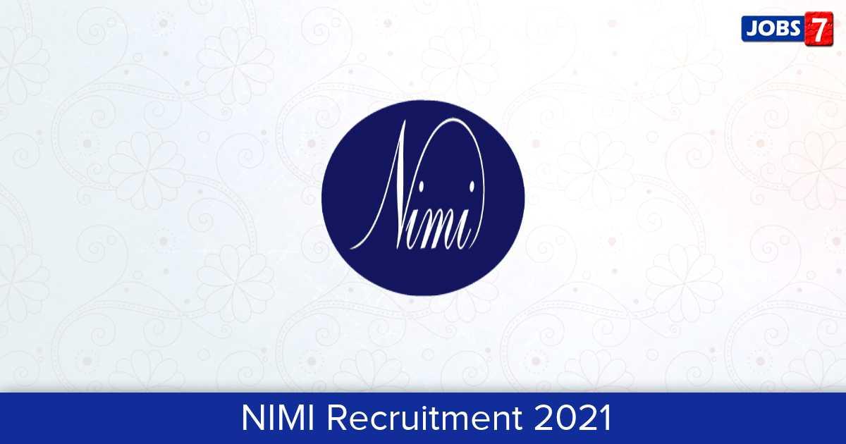 NIMI Recruitment 2021:  Jobs in NIMI | Apply @ nimi.gov.in