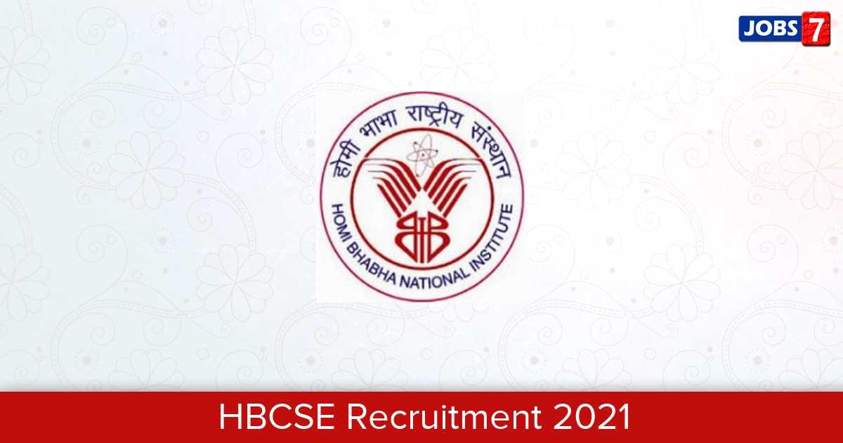 HBCSE Recruitment 2021:  Jobs in HBCSE | Apply @ www.hbcse.tifr.res.in