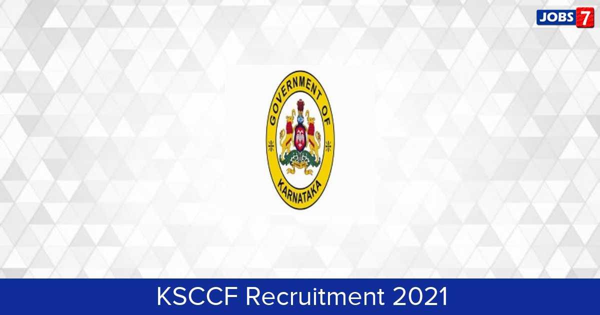 KSCCF Recruitment 2021:  Jobs in KSCCF | Apply @ recruitapp.in