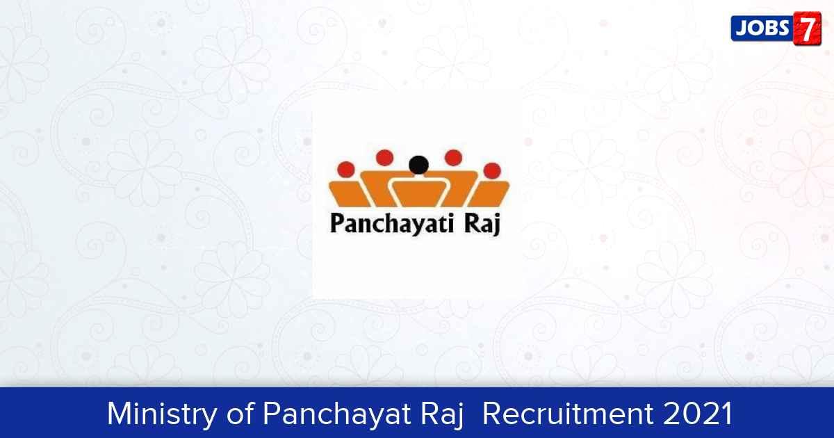 Ministry of Panchayat Raj Recruitment 2021:  Jobs in Ministry of Panchayat Raj | Apply @ www.panchayat.gov.in