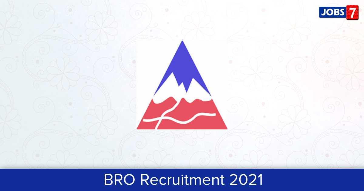 BRO Recruitment 2021: 627 Jobs in BRO | Apply @ www.bro.gov.in