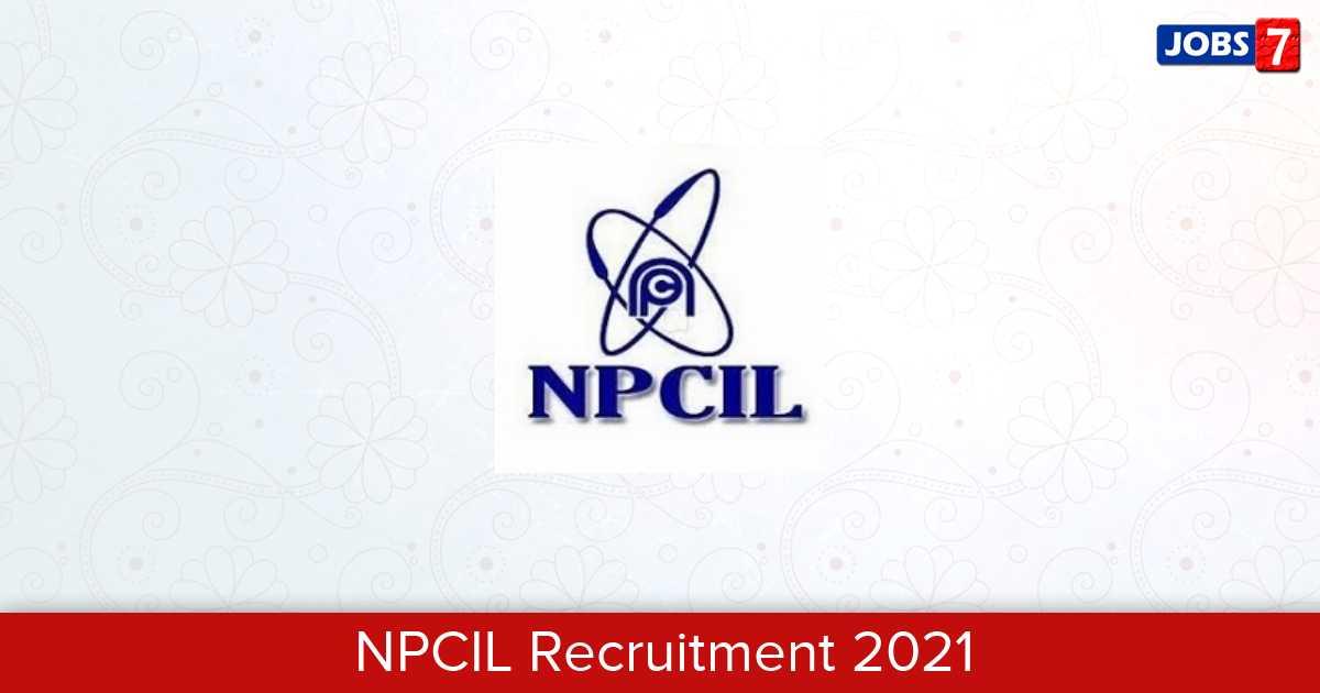 NPCIL Recruitment 2021: 72 Jobs in NPCIL   Apply @ npcil.nic.in