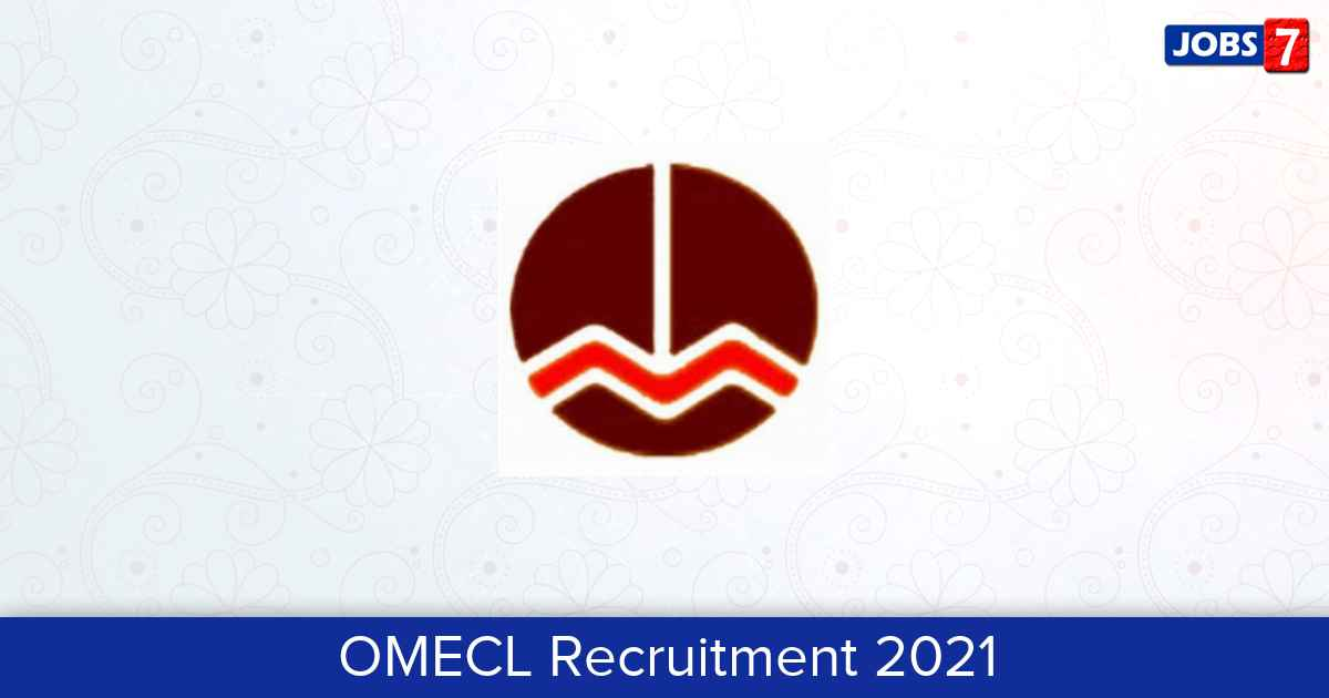 OMECL Recruitment 2021:  Jobs in OMECL | Apply @ omecl.in