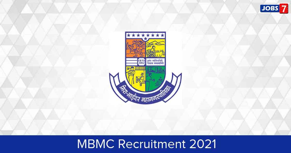 MBMC Recruitment 2021:  Jobs in MBMC   Apply @ www.mbmc.gov.in