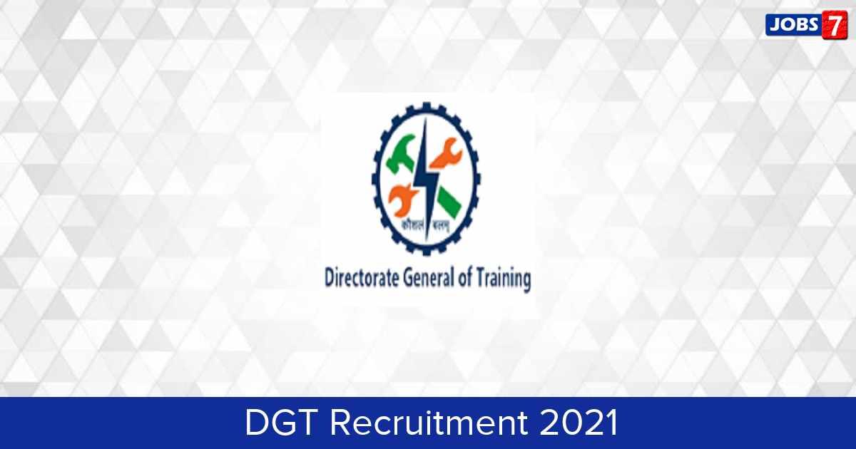 DGT Recruitment 2021: 17 Jobs in DGT | Apply @ dgt.gov.in