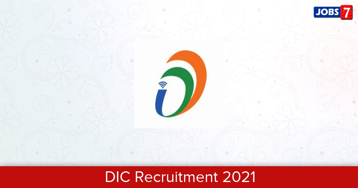 DIC Recruitment 2021: 2 Jobs in DIC   Apply @ dic.gov.in