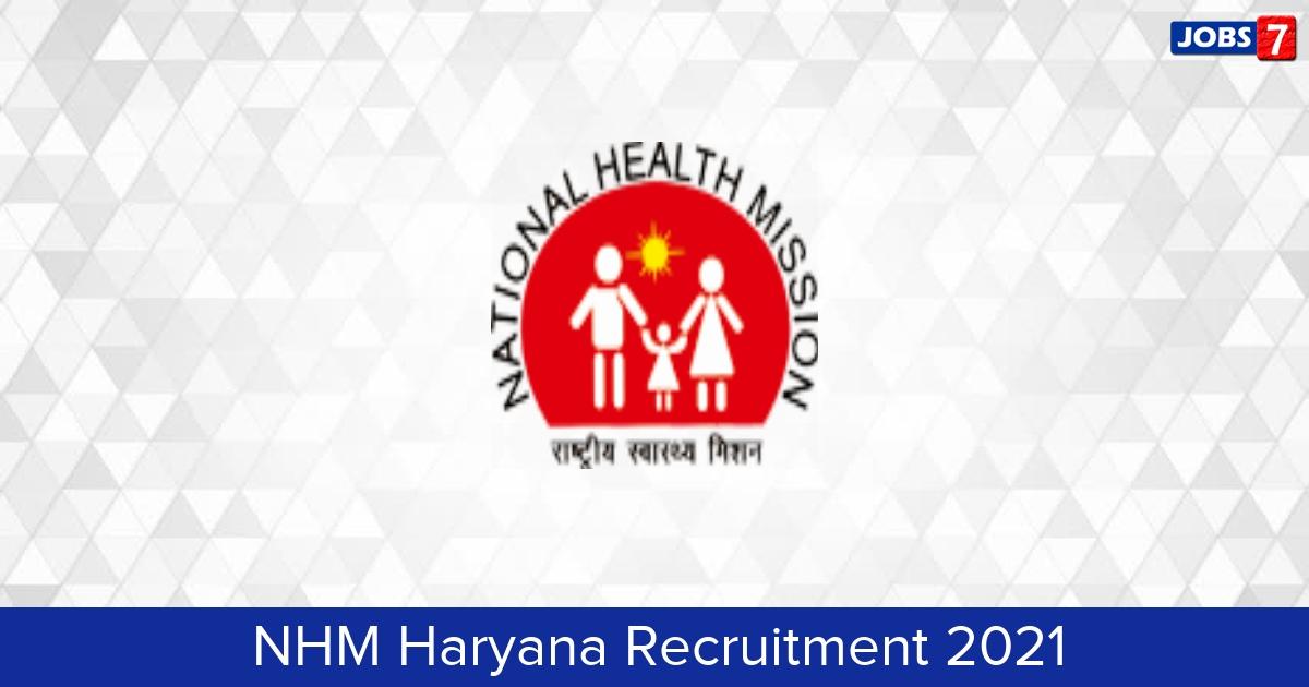 NHM Haryana Recruitment 2021: 17 Jobs in NHM Haryana   Apply @ www.nhmharyana.gov.in