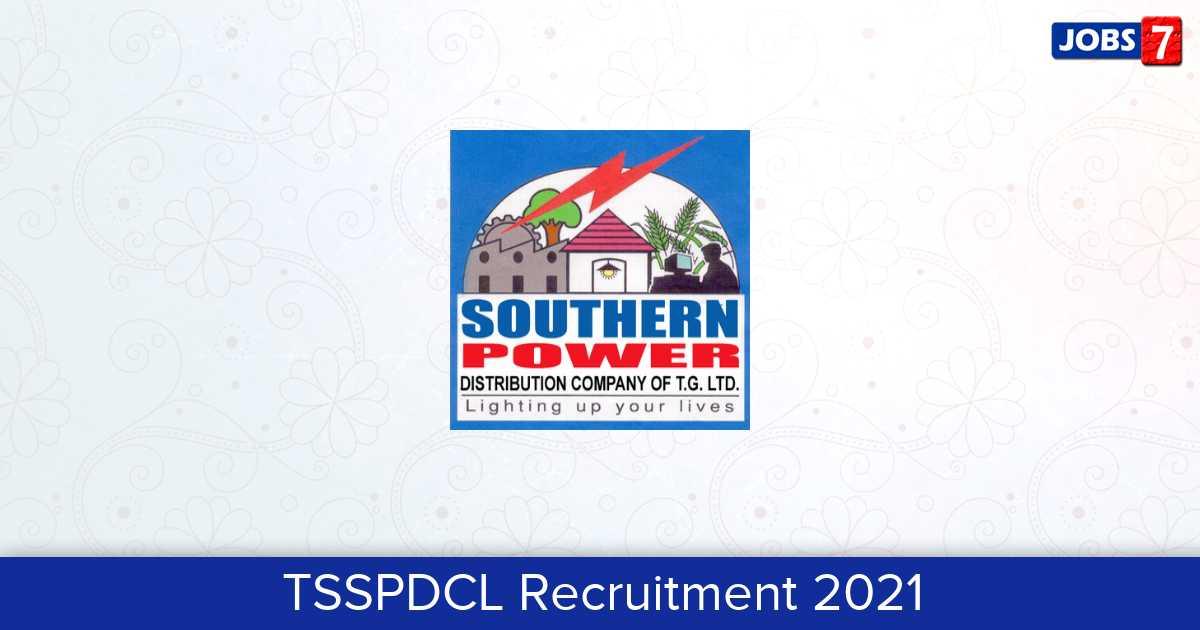 TSSPDCL Recruitment 2021:  Jobs in TSSPDCL | Apply @ www.tssouthernpower.com