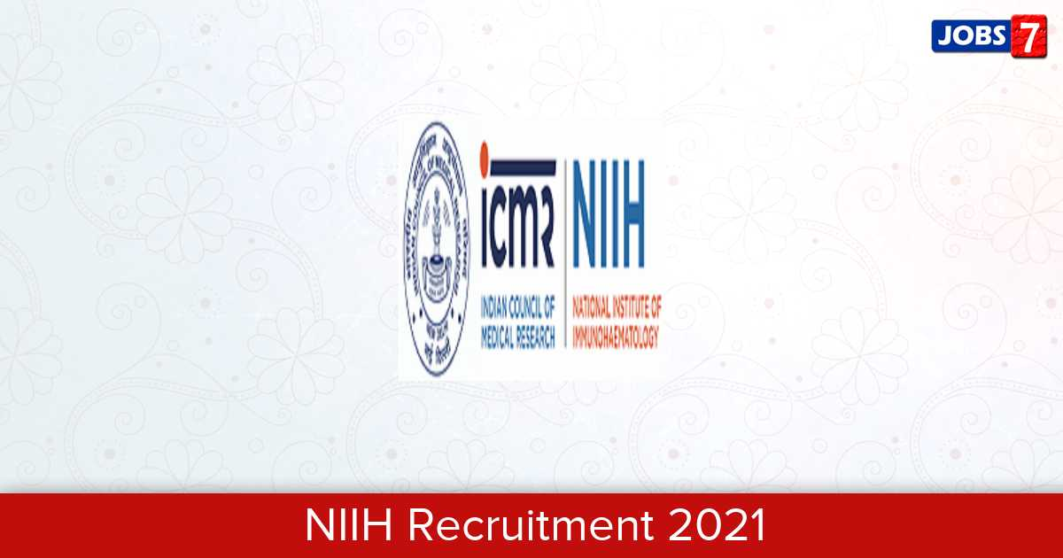 NIIH Recruitment 2021:  Jobs in NIIH | Apply @ www.niih.org.in