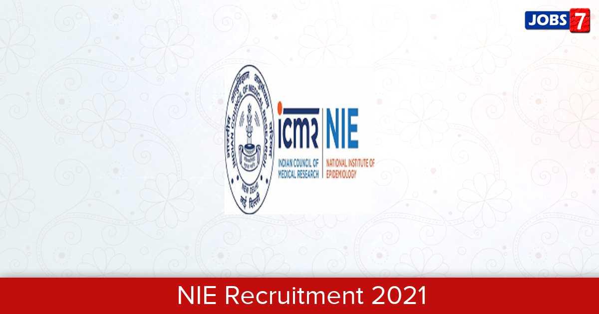 NIE Recruitment 2021: 13 Jobs in NIE | Apply @ www.nie.gov.in