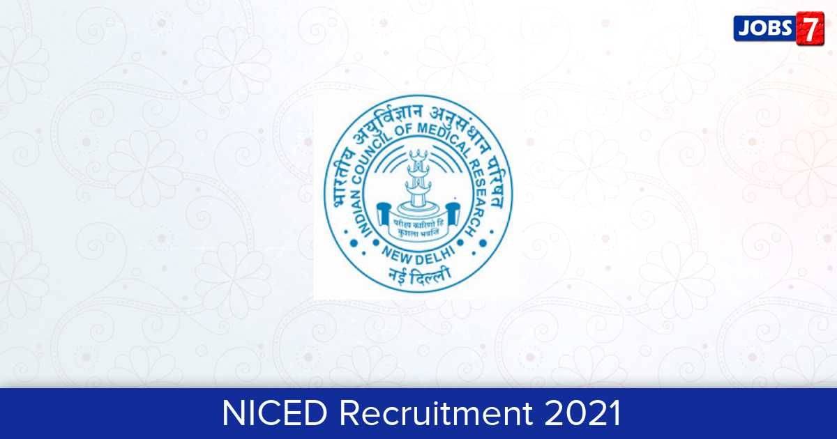 NICED Recruitment 2021:  Jobs in NICED | Apply @ www.niced.org.in