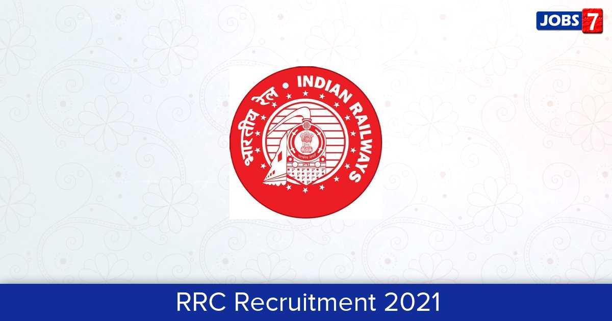 RRC Recruitment 2021:  Jobs in RRC   Apply @ rrcmas.in