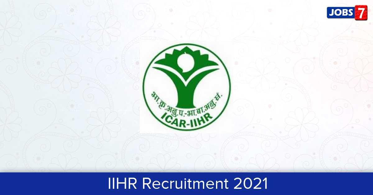IIHR Recruitment 2021:  Jobs in IIHR | Apply @ www.iihr.res.in