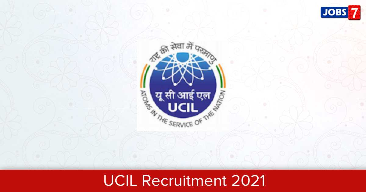 UCIL Recruitment 2021: 1 Jobs in UCIL | Apply @ www.ucil.gov.in