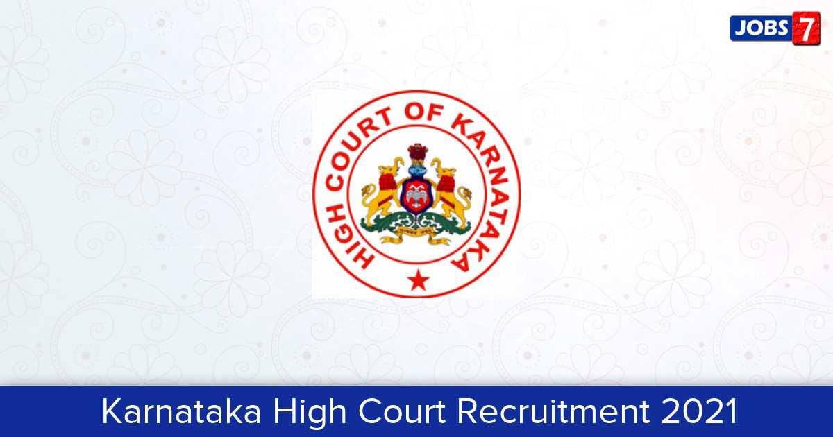Karnataka High Court Recruitment 2021: 94 Jobs in Karnataka High Court | Apply @ karnatakajudiciary.kar.nic.in