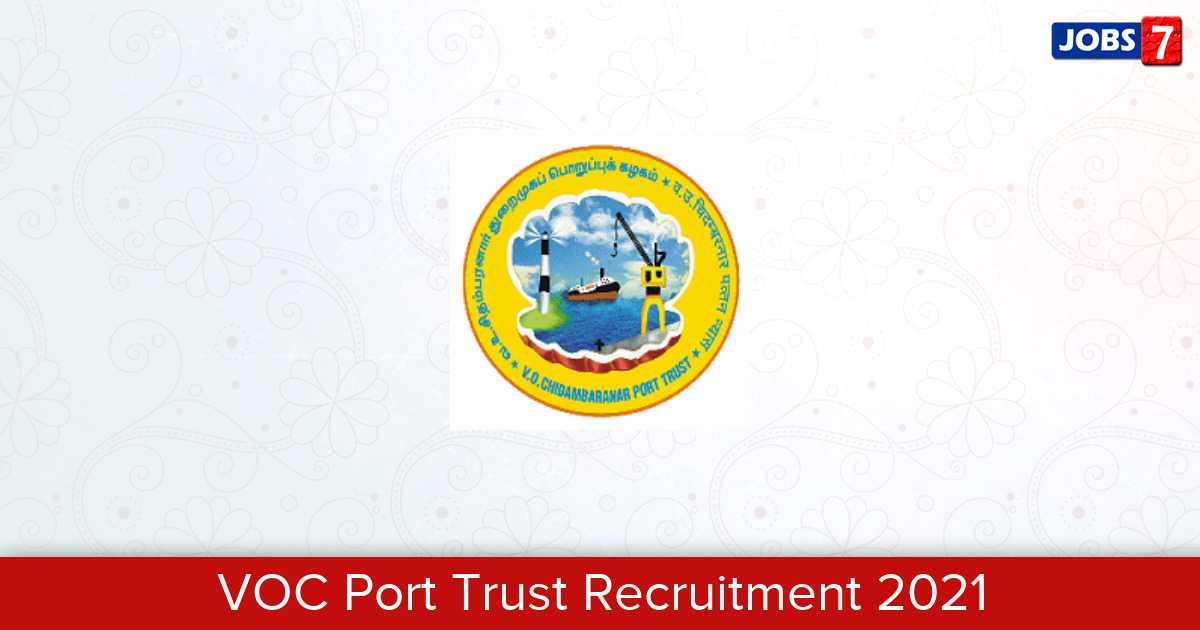 VOC Port Trust Recruitment 2021: 1 Jobs in VOC Port Trust | Apply @ www.vocport.gov.in