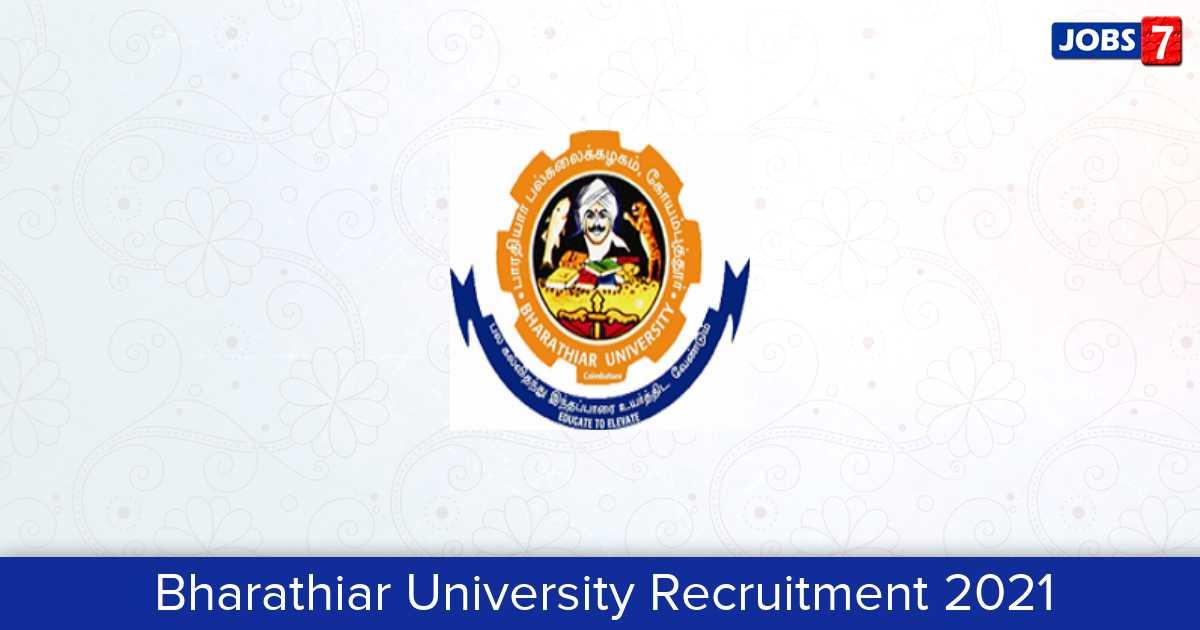 Bharathiar University Recruitment 2021: 1 Jobs in Bharathiar University | Apply @ www.b-u.ac.in