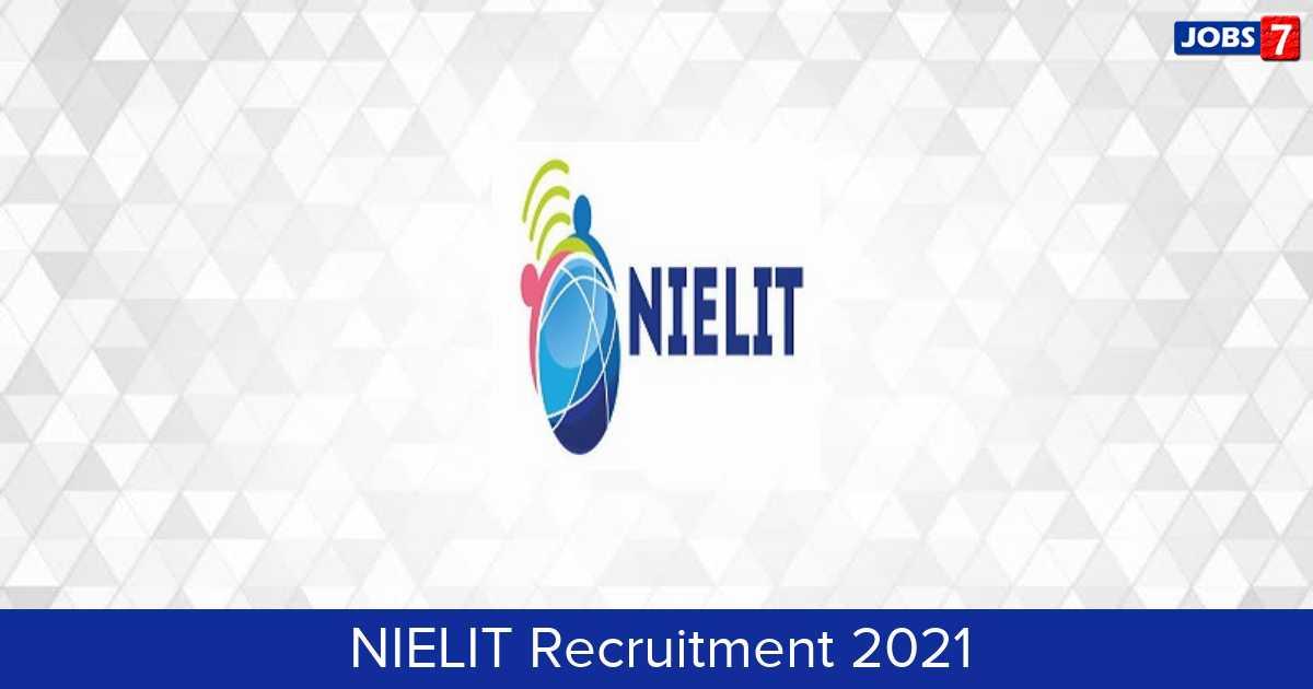 NIELIT Recruitment 2021: 1 Jobs in NIELIT | Apply @ www.nielit.gov.in