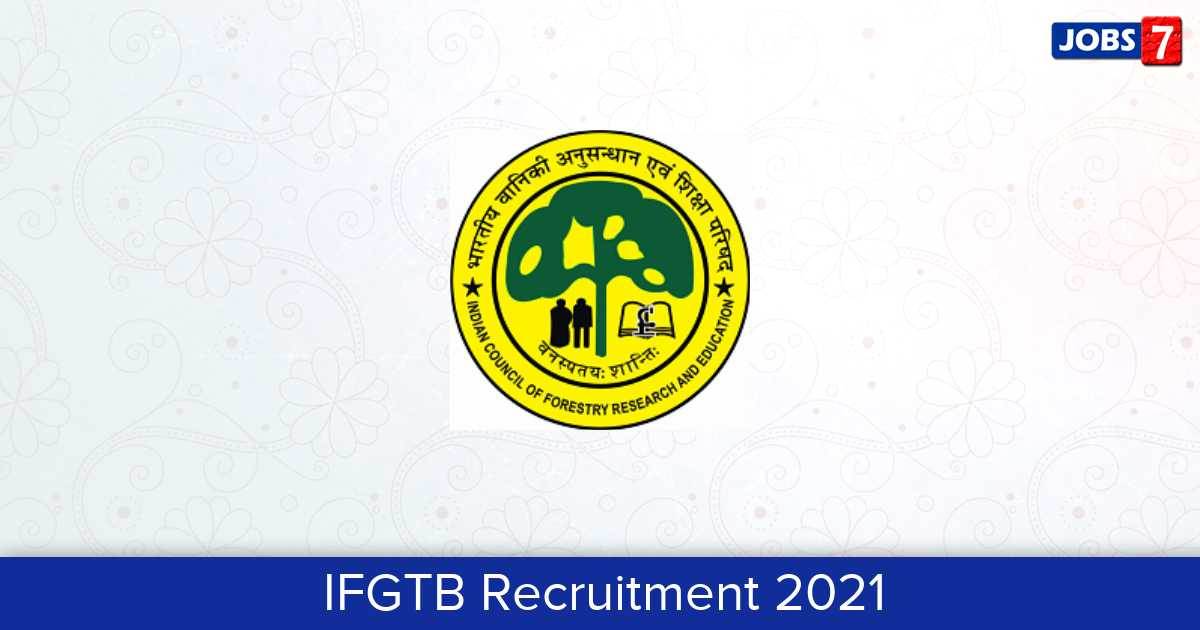 IFGTB Recruitment 2021:  Jobs in IFGTB | Apply @ ifgtbenvis.in