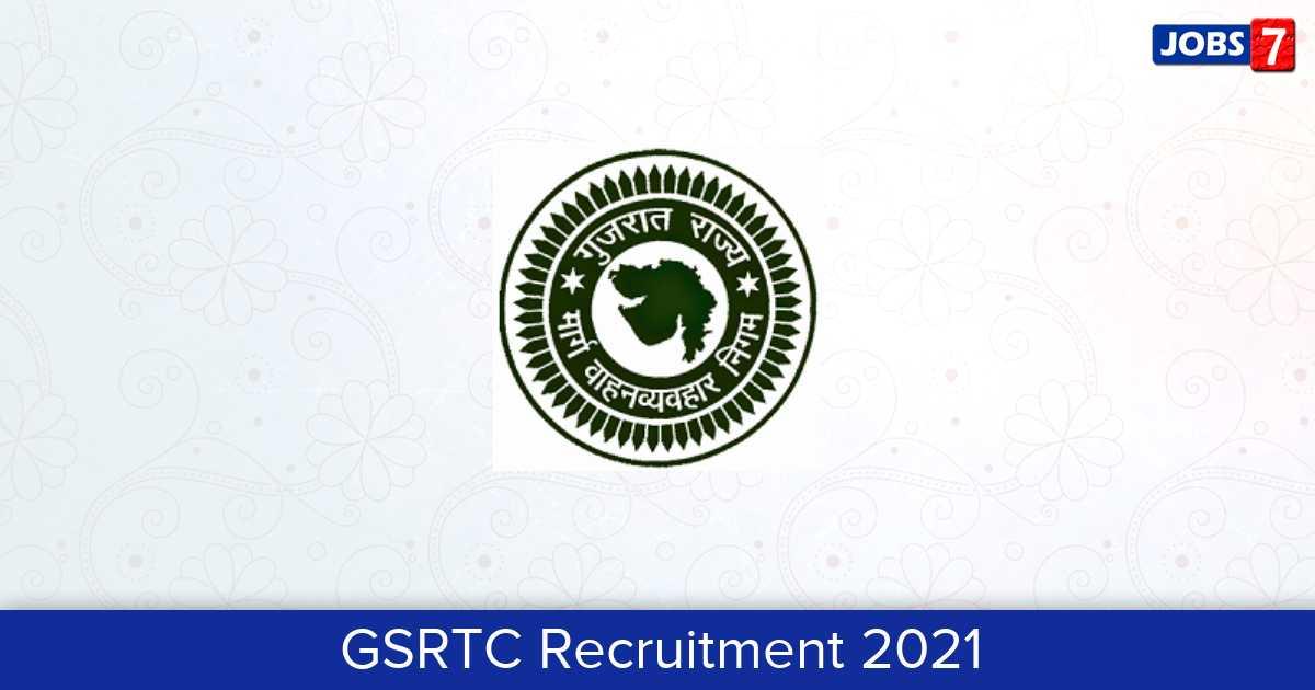 GSRTC Recruitment 2021:  Jobs in GSRTC | Apply @ gsrtc.in