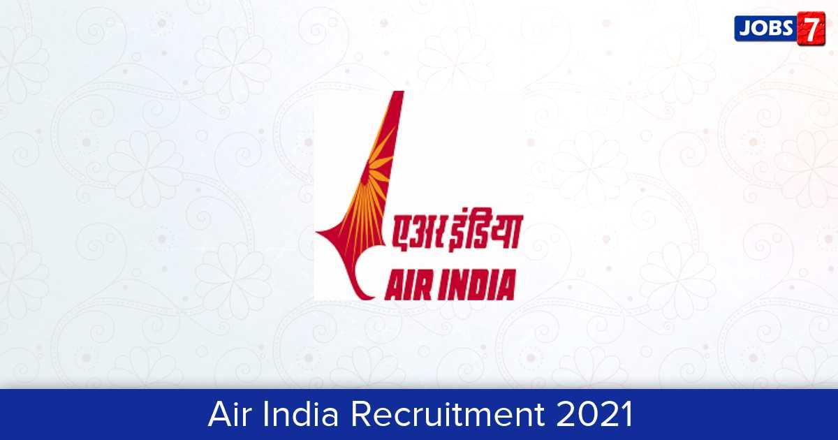 Air India Recruitment 2021:  Jobs in Air India | Apply @ www.airindia.in