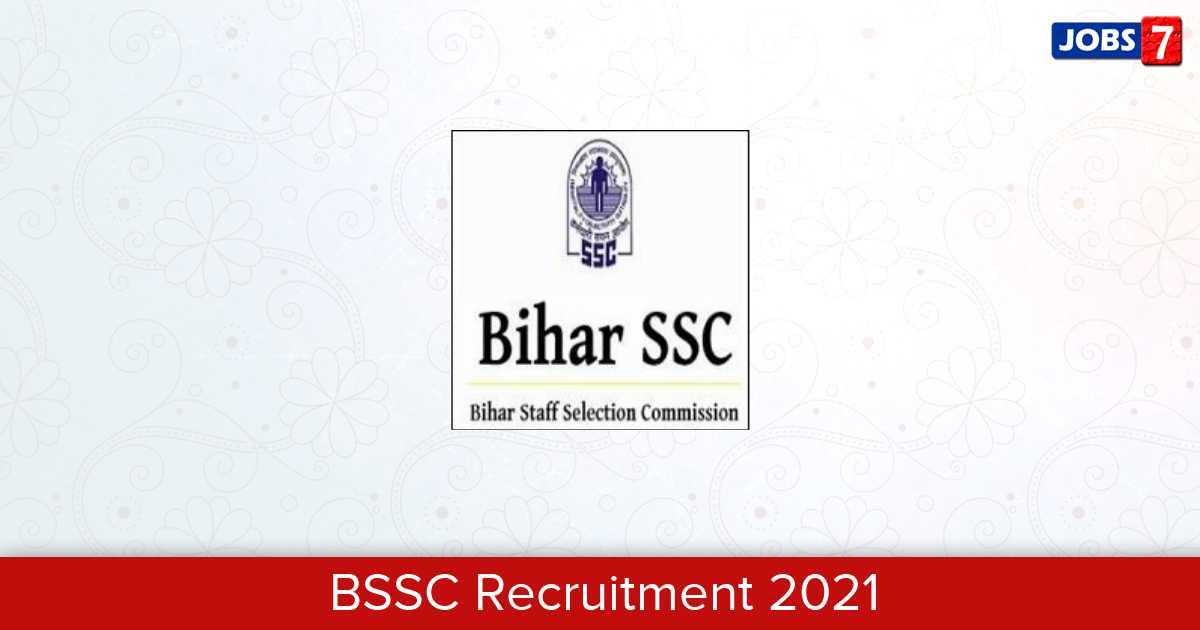 BSSC Recruitment 2021:  Jobs in BSSC | Apply @ bssc.bih.nic.in