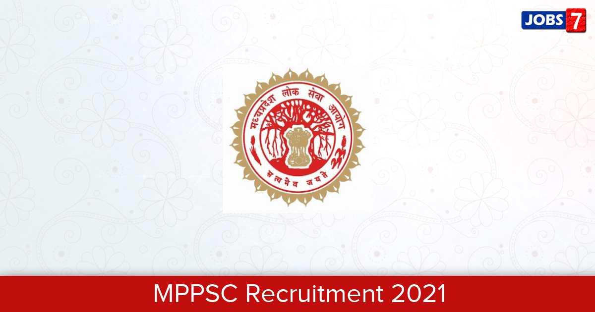 MPPSC Recruitment 2021: 346 Jobs in MPPSC | Apply @ www.mppsc.nic.in