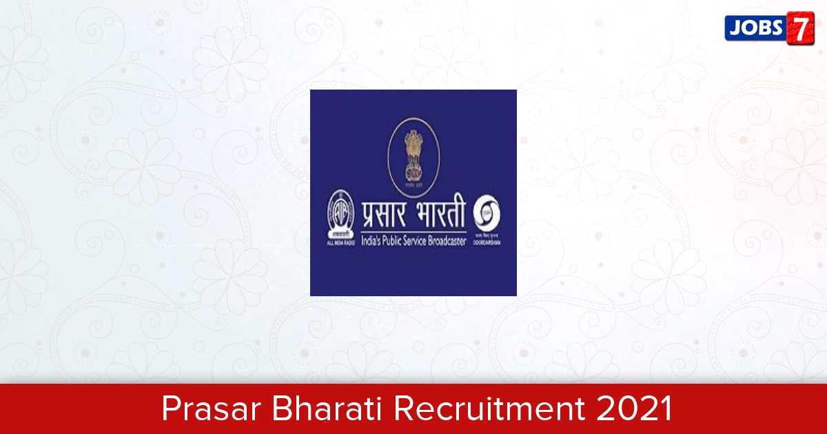 Prasar Bharati Recruitment 2021: 1 Jobs in Prasar Bharati   Apply @ prasarbharati.gov.in