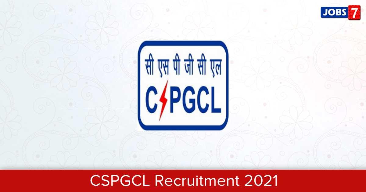 CSPGCL Recruitment 2021:  Jobs in CSPGCL | Apply @ cspdcl.co.in