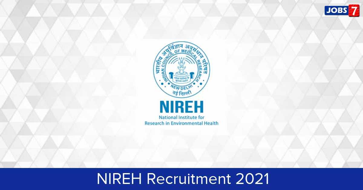 NIREH Recruitment 2021:  Jobs in NIREH | Apply @ nireh.icmr.org.in