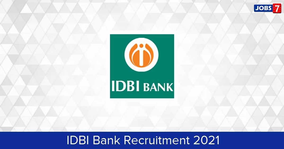 IDBI Bank Recruitment 2021:  Jobs in IDBI Bank | Apply @ www.idbibank.in