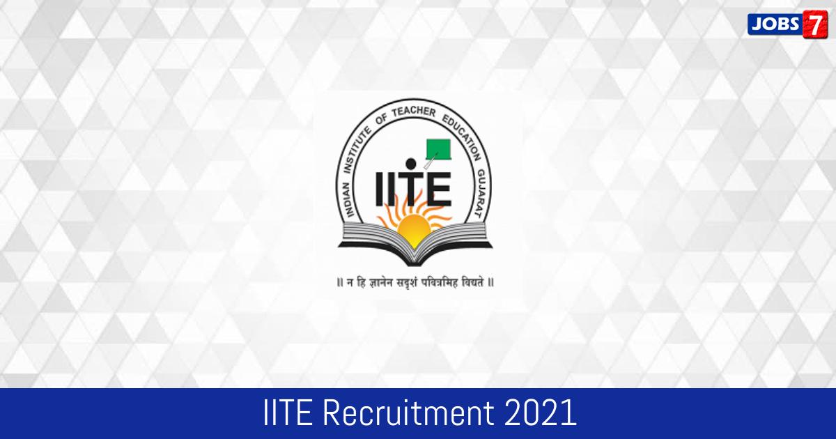 IITE Recruitment 2021:  Jobs in IITE | Apply @ www.iite.ac.in