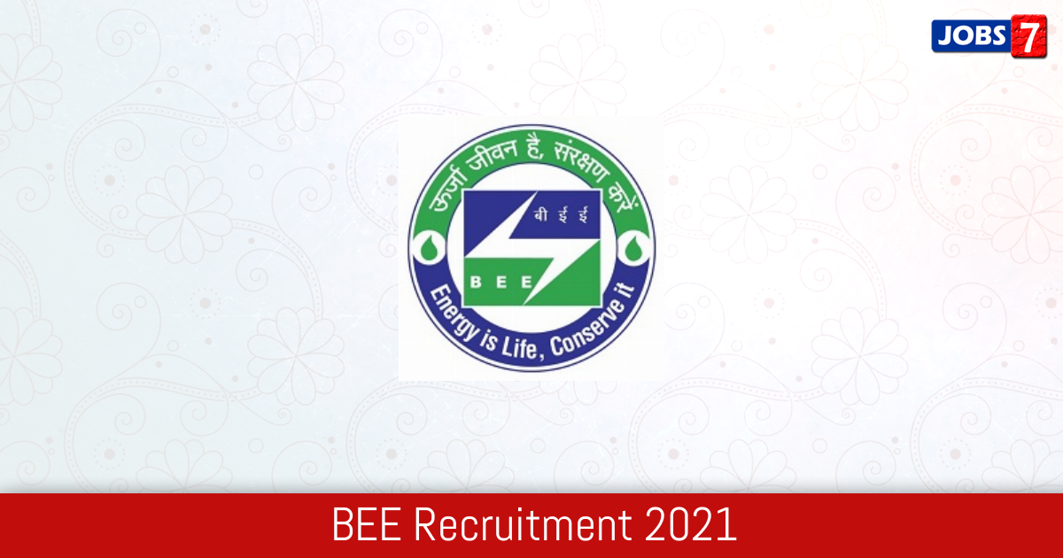 BEE Recruitment 2021:  Jobs in BEE | Apply @ beeindia.gov.in