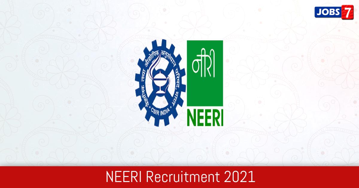 NEERI Recruitment 2021:  Jobs in NEERI | Apply @ www.neeri.res.in