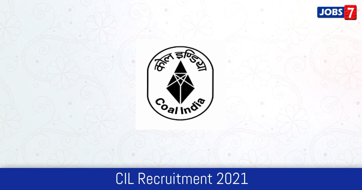 CIL Recruitment 2021:  Jobs in CIL | Apply @ www.coalindia.in