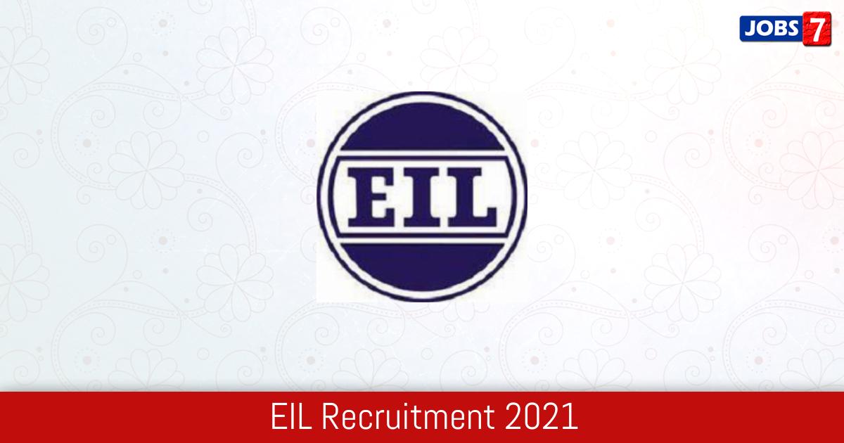 EIL Recruitment 2021:  Jobs in EIL | Apply @ engineersindia.com