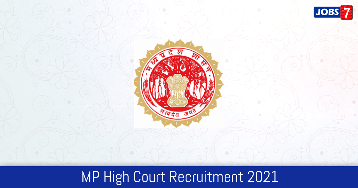 MP High Court Recruitment 2021: 61 Jobs in MP High Court   Apply @ mphc.gov.in