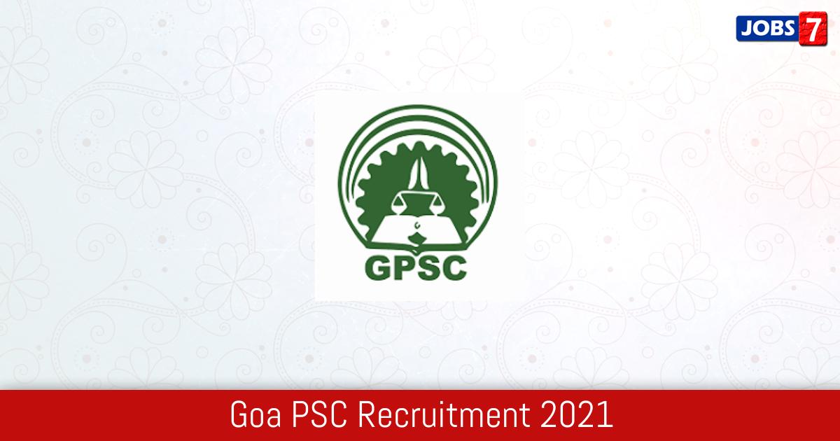Goa PSC Recruitment 2021:  Jobs in Goa PSC | Apply @ gpsc.goa.gov.in