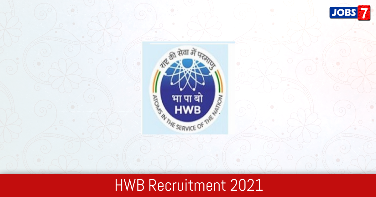 HWB Recruitment 2021:  Jobs in HWB | Apply @ www.hwb.gov.in