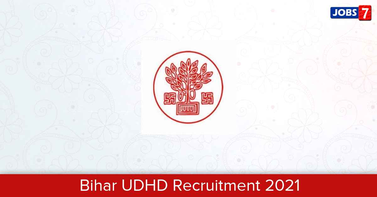 Bihar UDHD Recruitment 2021:  Jobs in Bihar UDHD | Apply @ urban.bih.nic.in