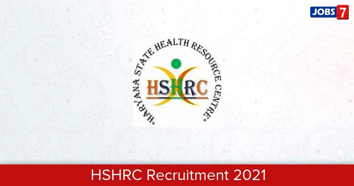 HSHRC Recruitment 2021:  Jobs in HSHRC   Apply @ hshrc.gov.in